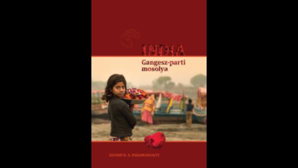 India Gangesz parti mosolya Paramadvaiti szvami2 Jógatippek - hiteles jóga oktatóktól
